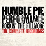 Humble Pie Humble Pie: Complete Performance-Rockin' the Fillmore