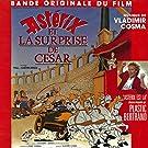 Ast�rix et la surprise de C�sar (Bande Originale du film d'animation de Paul & Ga�tan Brizzi)