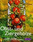 Obst- und Ziergeh�lze. Auswahl und Pf...
