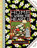 Home Is Where The Heart Is (Main Street Editions Gift Books) (0836222997) by Engelbreit, Mary