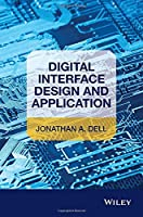 Digital Interface Design and Application Front Cover