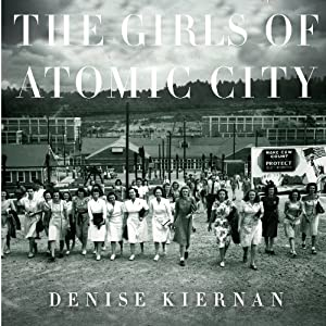 The Girls of Atomic City Audiobook