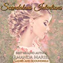 Scandalous Intentions: Ladies and Scoundrels, Book 2 Audiobook by Amanda Mariel Narrated by Anne Marie Damman