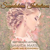Scandalous Intentions: Ladies and Scoundrels, Book 2 | Amanda Mariel