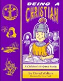 Being a Christian: a Study Book for Children
