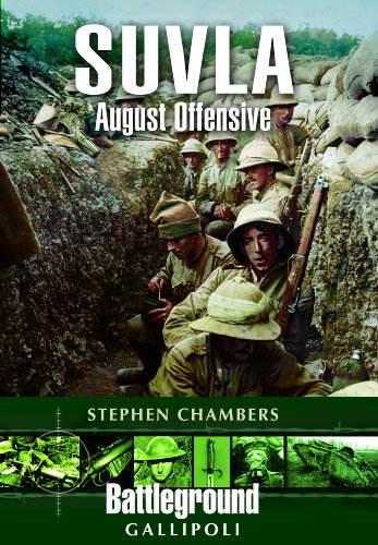 Suvla: August Offensive - Gallipoli (Battleground Europe)