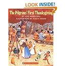 The Pilgrims' First Thanksgiving (Turtleback School & Library Binding Edition)