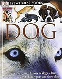 DK Eyewitness Books: Dog (0756606780) by Clutton-Brock, Juliet