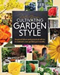 Cultivating Garden Style: Inspired Id...