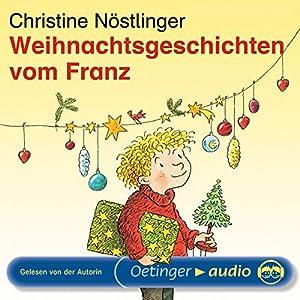 Weihnachtsgeschichten vom Franz Hörbuch