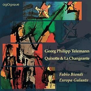 Suites Burlesque De Quixotte & La Changeante Concertos Twv 51:G9, 52:C2 & 53:F1