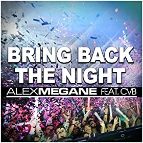 Alex Megane feat. CvB-Bring Back The Night