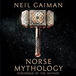 Norse Mythology Audiobook by Neil Gaiman Narrated by To Be Announced