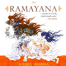 The Ramayana (       UNABRIDGED) by Bulbul Sharma Narrated by Samrat Chakrabarti