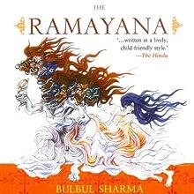 The Ramayana (       UNABRIDGED) by Bulbul Sharma Narrated by Samrat Chakrabarti