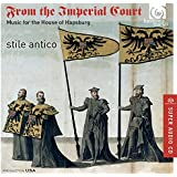 From the Imperial Court. Stile Antico