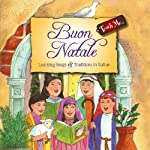 Teach Me Buon Natale: Learning Song and Traditions in Italian | Sophia Rossi