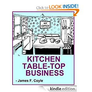 Amazon.com: KITCHEN TABLE-TOP BUSINESS eBook: James F. Coyle ...
