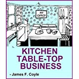 KITCHEN TABLE-TOP BUSINESS