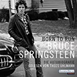 Born to Run: Die Autobiografie | Bruce Springsteen