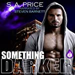 Something Darker: Inferi Dii, Book 1 | S.A. Price