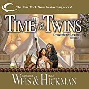 Time of the Twins: Dragonlance: Legends, Book 1 | Margaret Weis, Tracy Hickman