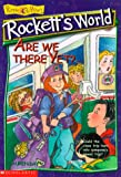 img - for Are We There Yet? (Rockett's World) book / textbook / text book