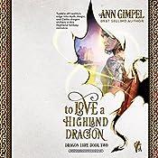 To Love a Highland Dragon: Dragon Lore, Book 2 | Ann Gimpel