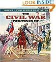 The Civil War Paintings of Mort Kunstler, Vol. 1: Fort Sumter to Antietam