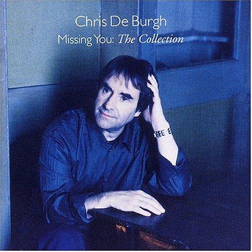 Chris De Burgh - Missing You - The Collection - Zortam Music