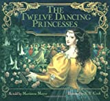 The Twelve Dancing Princesses (0688080510) by Mayer, Marianna