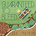 Guaranteed to Bleed: Country Club Murders Series, Book 2 Audiobook by Julie Mulhern Narrated by Callie Beaulieu