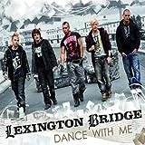 Dance With Me 1by Lexington Bridge