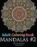 Adult Coloring Book: Mandala #2: Colo...