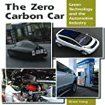 The Zero Carbon Car: Green Technology...