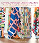 The Improv Handbook for Modern Quilte...