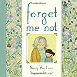Nancy Van Laan Forget Me Not