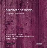 Salvatore Sciarrino: Sui poemi concentrici 1, 2, 3