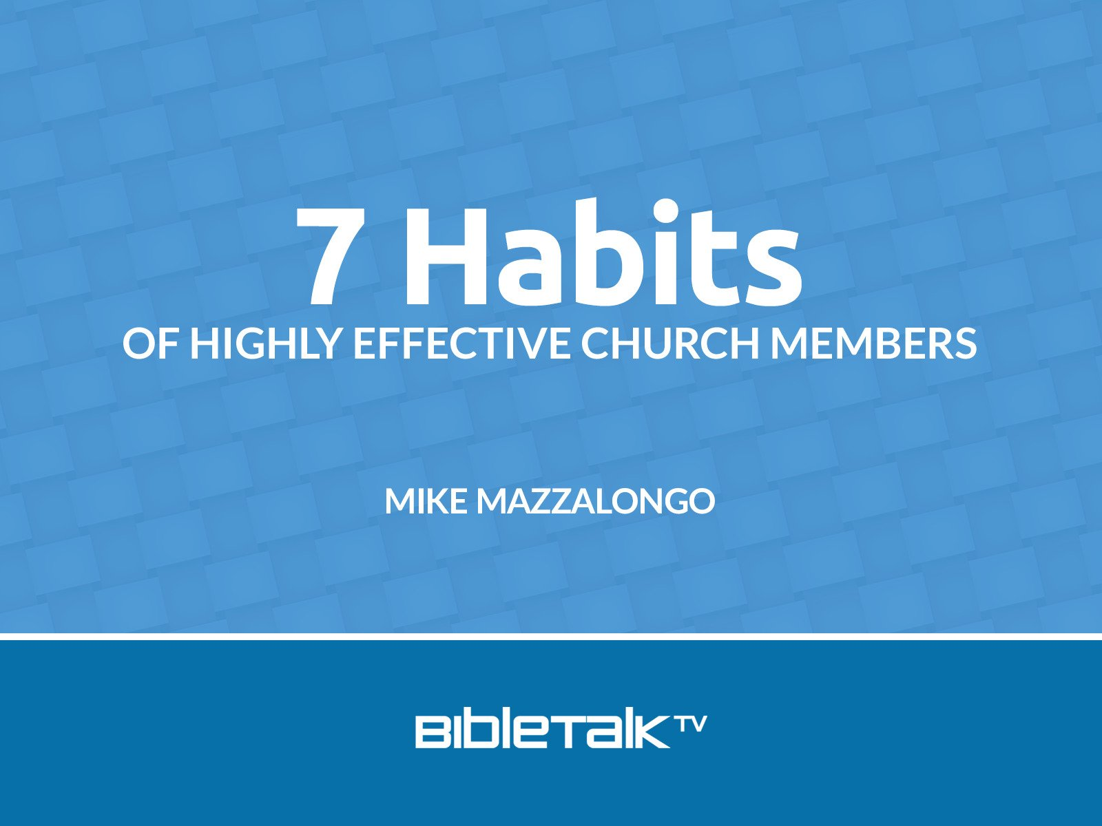 Habits of Highly Effective Church Members - Season 1