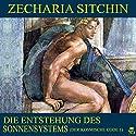 Die Entstehung des Sonnensystems (Der kosmische Code 1) Hörbuch von Zecharia Sitchin Gesprochen von: Thomas Gehringer