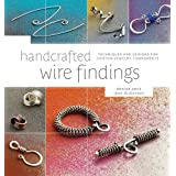 Handcrafted Wire Findings: Techniques and Designs for Custom Jewelry Componentsby Denise Peck