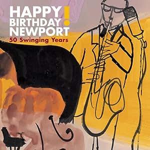 Happy Birthday Newport: 50 Swinging Years