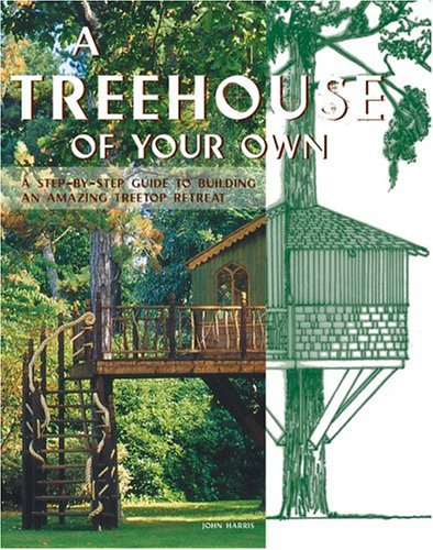 How to Build a Treehouse