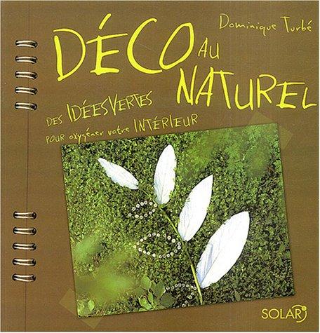 Déco au naturel : des idées vertes pour oxygéner votre intérieur