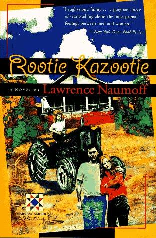Rootie Kazootie (Harvest Book), Lawrence Naumoff
