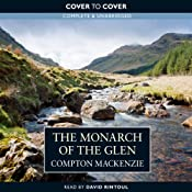 Monarch of the Glen | [Compton Mackenzie]