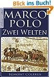 Marco Polo - Zwei Welten