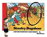 Stanley Bagshaw and the Fourteen-Foot Wheel (Stanley Bagshaw series)