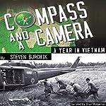 Compass and a Camera: A Year in Vietnam | Steven Burchik