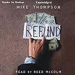Refund | Mike Thompson